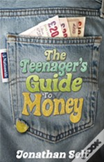 Teenager'S Guide To Money