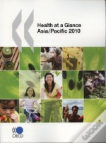 Health At A Glance : Asia / Pacific 2010