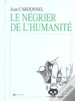 Le Negrier De L'Humanite