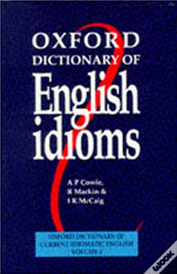 Wook.pt - Oxford Dictionary Of English Idioms