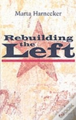 Rebuilding The Left
