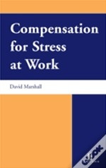 Compensation For Stress At Work