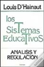 Los Sistemas Educativos - Analisis y Regulacion