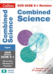 Ocr Gateway Gcse Combined Science Higher Tier: All-In-One Revision And Practice