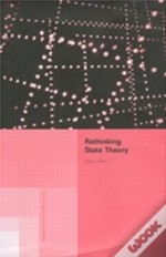 Rethinking The Theory Of The State