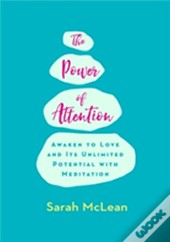 Love And The Power Of Attention