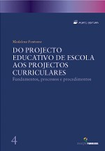 Do Projecto Educativo de Escola aos Projectos Curriculares