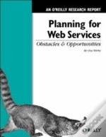 Planning For Web Services: Obstacles And Opportunities