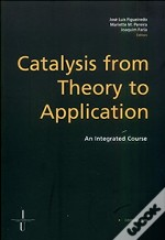 Catalysis from Theory to Application