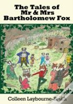 The Tales Of Mr And Mrs Bartholemew Fox