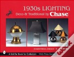 1930s Lighting: Deco & Traditional By Chase