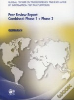 Global Forum On Transparency And Exchange Of Information For Tax Purposes Peer Reviews : Germany 201