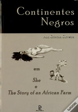 Wook.pt - Continentes Negros em She e The Story of an African farm