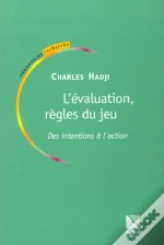 L'Evaluation ; Regle Du Jeu