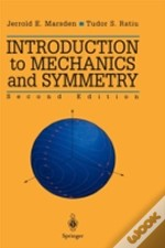 Introduction To Mechanics And Symmetry