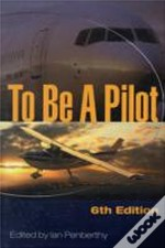 To Be A Pilot