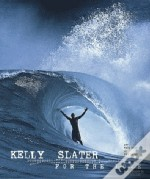 Kelly Slater ; Pour L'Amour (For The Love)
