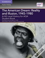 A/As Level History For Aqa The American Dream: Reality And Illusion, 1945-1980 Student Book