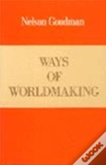 Ways Of World Making