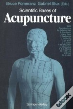 The Scientific Basis Of Acupuncture
