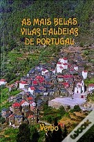 As Mais Belas Vilas e Aldeias de Portugal