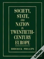 Society, State And Nation In Twentieth-Century Europe