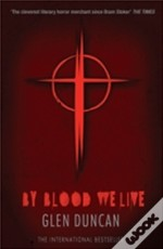 By Blood We Live (Bloodlines 3)