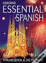 ESSENTIAL SPANISH PHRASEBOOK AND DICTIONARY