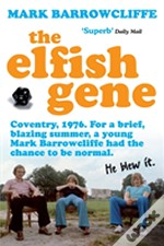 The Elfish Gene