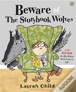 Beware Of The Storybook Wolves