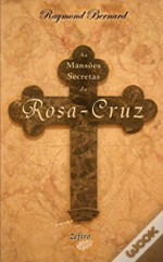 As Mansões Secretas da Rosa-Cruz