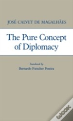 The Pure Concept Of Diplomacy