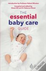 The Essential Baby Care Guide