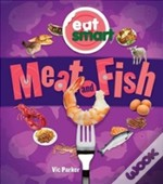Eat Smart: Meat & Fish