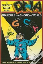 Dna: A Graphic Guide To The Molecule That Shook The World