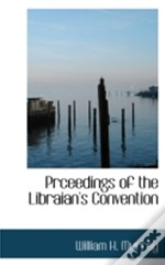 Prceedings Of The Libraian'S Convention