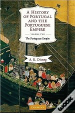 History Of Portugal And The Portuguese Empire