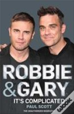 Robbie & Gary The Biography