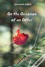 On The Occasion Of The Other