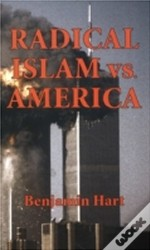 Radical Islam Vs. America