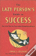 Lazy Person'S Guide To Success