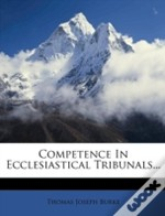 Competence In Ecclesiastical Tribunals...