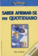 Saber Afirmar-se no Quotidiano