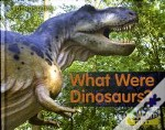 What Were Dinosaurs