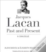 Jacques Lacan, Past And Present