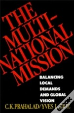 The Multinational Mission: Balancing Loc
