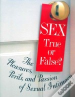 Sex: True Or False