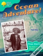 Oxford Reading Tree: Stage 9: Ocean Adventure: The Story Of Joshua Slocum