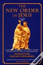 New Order Of Jesusas Given By Lord Jesus To The Apostle Thomas, And Dictated On Earth To Their Messenger