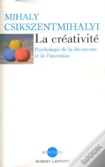 La Creativite ; Psychologie De La Decouverte Et De L'Invention